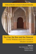 The cup, the gun and the crescent: Social welfare and civil unrest in Muslim societies